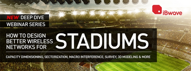 Deep Dive Webinar : How to design better wireless networks for stadiums