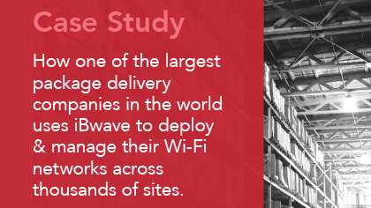 Case Study - Using iBwave to Manage Multiple Wi-Fi Sites