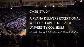 Case Study - Airvana Delivers Exceptional Wireless Experience at a University Coliseum