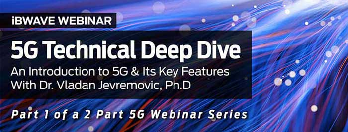 5G Technical Deep Dive: An Introduction to 5G & Its Key Features