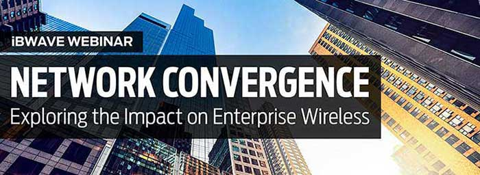 Network Convergence: Exploring the Impact on Enterprise Wireless