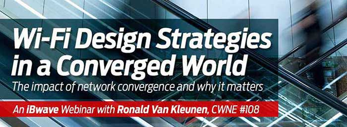 Wi-Fi Design Strategies in a Converged World