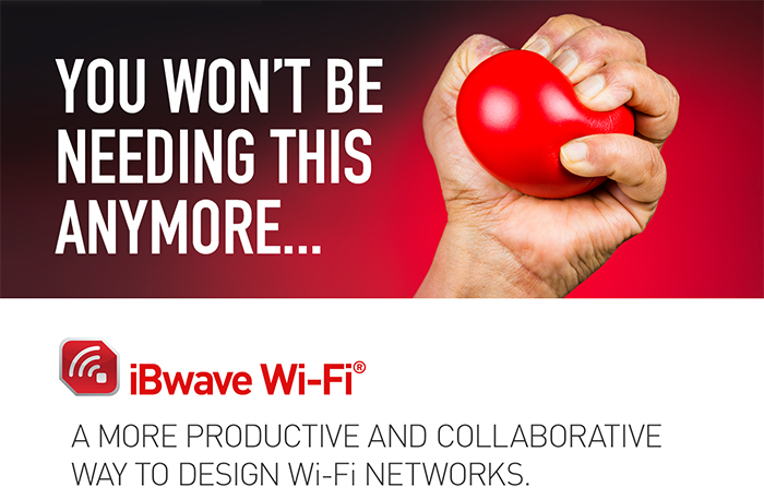 iBwave Wi-Fi:a more productive and collaborative way to design Wi-Fi networks