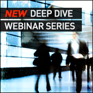 New Deep Dive Webinar Series