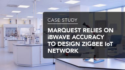 Case Study - MarQuest relies on iBwave accuracy to design Zigbee IoT network
