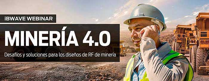 MINING 4.0 - Best practices in RF design for the mining industry (in Spanish)