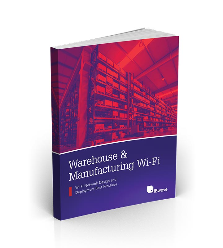 Designing Wi-Fi Networks in Warehouse & Manufacturing Environments