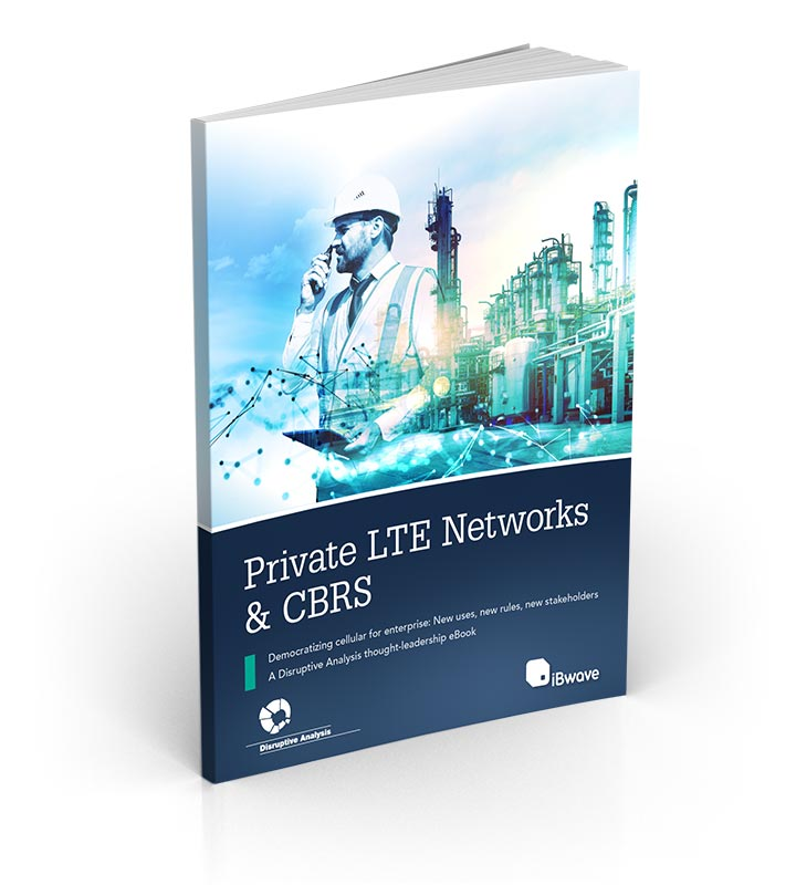 eBook: Private LTE Networks & CBRS