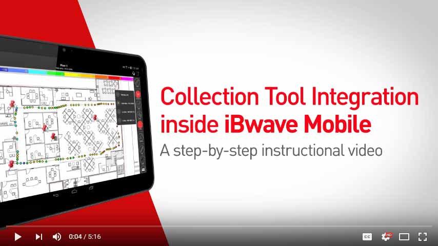 Collection tool integration inside iBwave Mobile: A step-by-step guide