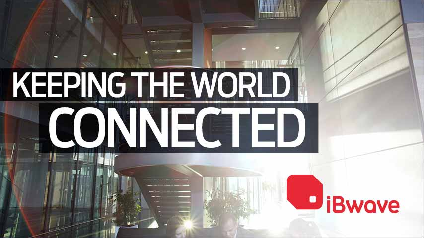 iBwave: Keeping the World Connected