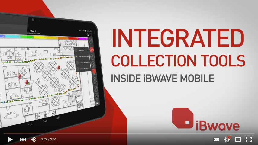 COLLECTION TOOL INTEGRATION INSIDE iBwave MOBILE PLANNER AND NOTE
