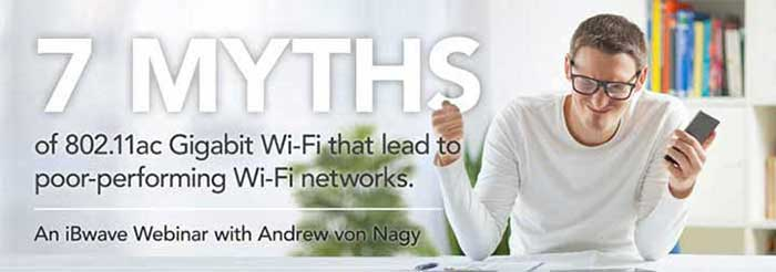 7 Myths of 802.11ac Gigabit Wi-Fi
