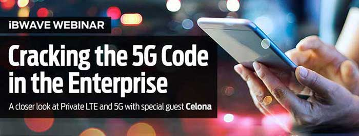 Cracking the 5G Code in the Enterprise: A closer look at Private LTE and 5G with special guest Celona