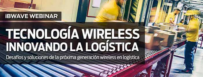 Challenges and solutions of the next generation wireless in logistics (in Spanish)